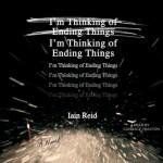 I'm Thinking of Ending Things - Iain Reid, Candace Thaxton