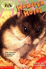 Hamster Hotel - Ben M. Baglio
