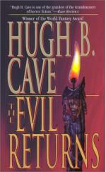 The Evil Returns - Hugh B. Cave