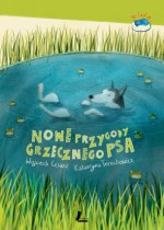 Nowe przygody grzecznego psa - Joanna Rusinek, Wojciech Cesarz, Katarzyna Terechowicz