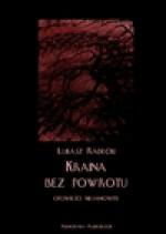 Kraina bez powrotu - audiobook - Łukasz Radecki