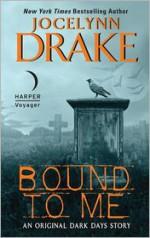 Bound to Me - Jocelynn Drake