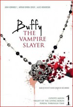 Buffy the Vampire Slayer 1 - Arthur Byron Cover, Alice Henderson