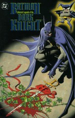 Batman: Collected Legends of the Dark Knight - James Robinson, John Francis Moore, Archie Goodwin, P. Craig Russell, Tim Sale, Kevin O'Neill, Alan Grant