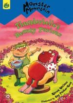 Thunderbelle's Beauty Parlour - Karen Wallace, Guy Parker-Rees