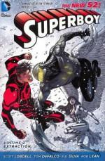Superboy, Vol. 2: Extraction - Tom DeFalco, Scott Lobdell