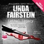 Lethal Legacy - Linda Fairstein, Buffy Davies, Whole Story Audiobooks