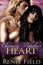 Claiming Poseidon's Heart - Renee Field