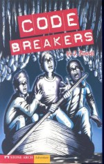 Code Breakers - J. Powell, Jillian Powell