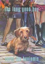 The Long Good Boy - Carol Lea Benjamin