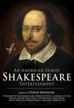 An American Family Shakespeare Entertainment, Vol. 2: Based on Charles & Mary Lambs Tales from Shakespeare, with Scenes, Soliloquies and Music from S - Stefan Rudnicki, Harlan Ellison, Gabrielle De Cuir, Robertson Dean, Don Leslie, Charles Lamb, Mary Lamb, Lorna Raver, Emily Janice Card, Mirron E. Willis, Efrem Zimbalist Jr., Yuri Rasovsky, William Shakespeare