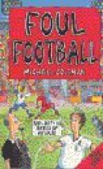 Foul Football - Michael Coleman