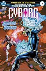 Cyborg (2016-) #11 - John Semper Jr., Ivan Nunes, Guy Major, Will Conrad, Tony Kordos, Tom Derenick