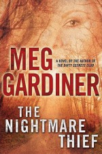The Nightmare Thief - Meg Gardiner