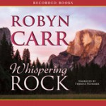 Whispering Rock - Robyn Carr, Thérèse Plummer