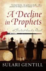 A Decline in Prophets - Sulari Gentill