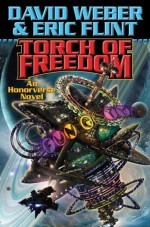 Torch of Freedom - David Weber, Eric Flint