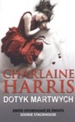 Dotyk martwych (Sookie Stackhouse, #4.1, #4.3, #5.1, #7.1, #8.1) - Wojciech Szypuła, Małgorzata Strzelec, Charlaine Harris