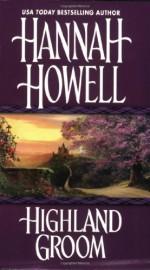 Highland Groom (Murray Family, #8) - Hannah Howell