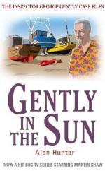 Gently in the Sun - Alan Hunter