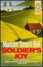 Soldier's Joy - Madison Smartt Bell