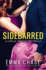 Sidebarred: A Legal Briefs Novella - Emma Chase