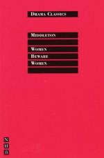 Women Beware Women - Thomas Middleton, Colin Counsell