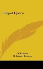 Lilliput Lyrics - W.B. Rand, R. Brimley Johnson, C. Robinson