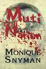 Muti Nation - Monique Snyman