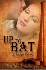 Up to Bat - Linda Boulanger