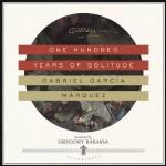 One Hundred Years of Solitude - Gregory Rabassa, John Lee, Gabriel García Márquez