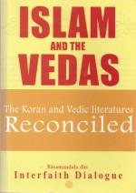 Islam and the Vedas: The Koran and Vedic literatures Reconciled - Rasamandala Das
