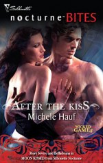 After The Kiss - Michele Hauf