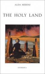 The Holy Land - Alda Merini