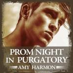 Prom Night in Purgatory: Purgatory, Book 2 - Amy Harmon, Emily Woo Zeller, Tantor Audio