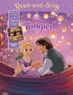 Disney Princess Read-and-Sing: Tangled: Purchase Includes 3 Digital Songs! - Walt Disney Company, Disney Storybook Art Team