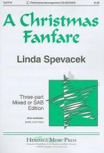 A Christmas Fanfare: Three-Part Mixed or SAB Edition - Linda Spevacek