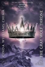 The Gray Wolf Throne - Cinda Williams Chima