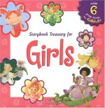 Storybook Treasury for Girls - Claire Masurel, Nancy Sheehan, Susan Calitri, Judith Mitchell, Wendy Cheyette Lewison, Ann Morris, Stacy Peterson, Dawn Apperley, Debra Mostow Zakarin, Mary Morgan