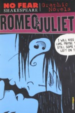 Romeo and Juliet (No Fear Shakespeare Graphic Novels) - SparkNotes Editors, Matt Wiegle, William Shakespeare