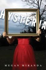 Hysteria - Megan Miranda