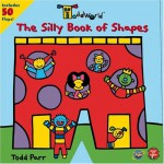 The Silly Book of Shapes - Todd Parr