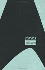 Star Trek: The Star Date Collection Volume 2 - Under the Command of Christopher Pike - David Tipton, Scott Tipton, Stuart Moore, Ian Edginton, J.K. Woodward, Patrick Zircher, Elena Casagrande