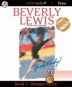 Dreams on Ice: Girls Only! Volume 1, Book 1 (Audio) - Beverly Lewis, Renée Raudman