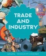 Trade and Industry - Gerry Bailey, Steve Boulter, Andrew Keylock