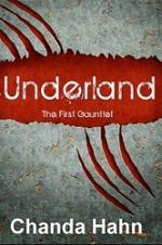 Underland - Chanda Hahn
