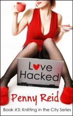 Love Hacked - Penny Reid