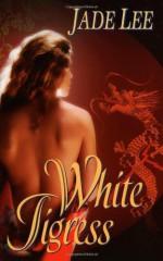 White Tigress - Jade Lee