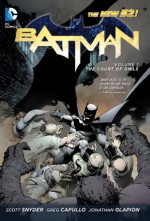 Batman, Vol. 1: The Court of Owls - Scott Snyder, Greg Capullo, Jonathan Glapion
