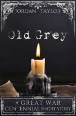 Old Grey - Jordan Taylor